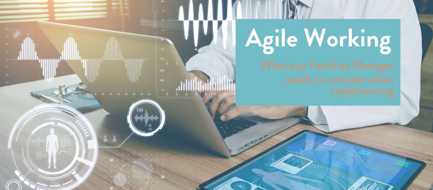 Agile Working – what any Facilities Manager needs to consider when implementing: Technology (Hardware) (2)