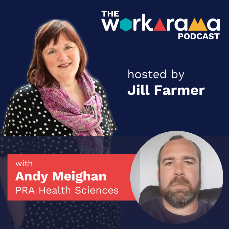 The Workarama Podcast with Andy Meighan, PRA Health Sciences
