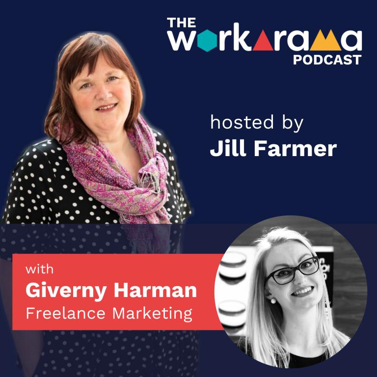 The Workarama Podcast with Giverny Harman, Freelance Marketing Consultant