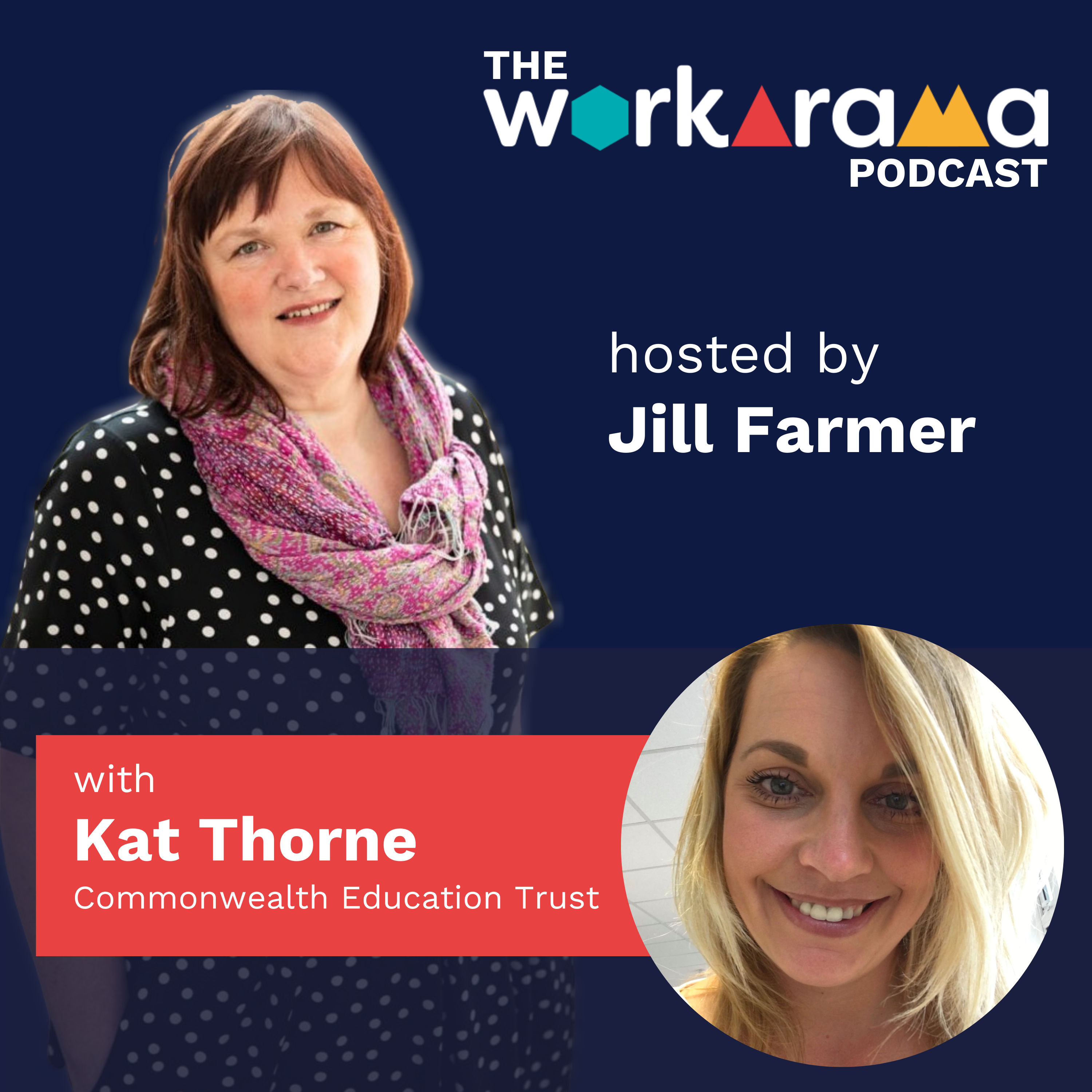 The Workarama Podcast with Kat Thorne, Commonwealth Education Trust
