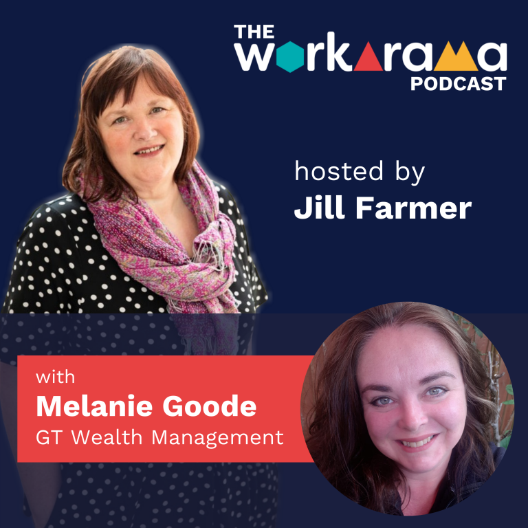 The Workarma Podcast with Melanie Goode, GT Wealth Management